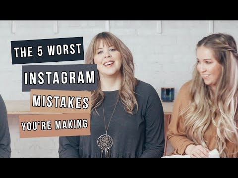 The 5 Worst Instagram Mistakes You Are Making!