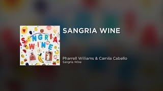 Pharrell Williams & Camila Cabello - Sangria Wine ( Lyrics)