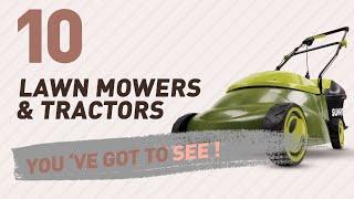 Top 10 Lawn Mowers & Tractors // New & Popular 2017