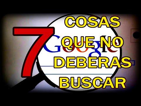 7 COSAS QUE NO DEBERAS BUSCAR EN GOOGLE