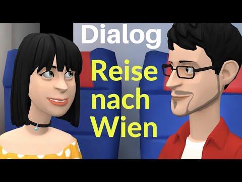 Deutsch lernen mit Dialogen   Dialog Eine Reise nach Wien