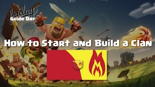 Clash of Clans Guide: How to Start and Build a Clan