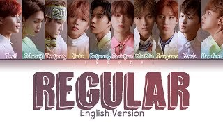 NCT 127 - Regular (English Version) (Color Coded Lyrics Eng/Rom/Han/가사)