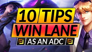 10 EASY TIPS t๐ NEVER LOSE LANE - ADC MUST KNOW Tricks for Season 11 - LoL Guide