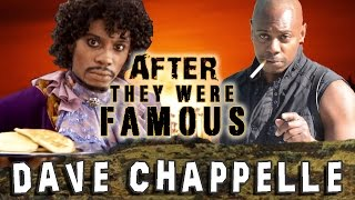 DAVE CHAPPELLE - AFTER They Were Famous
