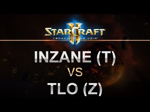 SC2 - Legacy of the Void 2017 - InZaNe (T) v TLO (Z) on Abyssal Reef