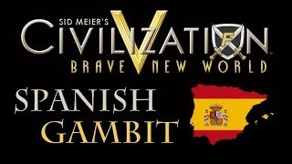 Civilization 5: The Spanish Gambit + One City Challenge