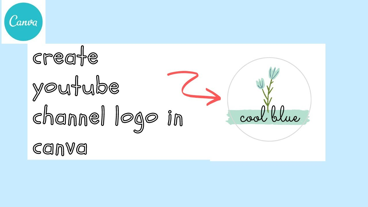 How To Create Youtube Channel Logo In Canva Cara Membuat Logo Youtube Channel Di Canva Youtube