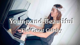 The Great Gatsby - Young and Beautiful - Lana Del Rey [Piano Cover by Julianna Yau]