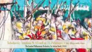 Tschaikowsky: Symphonie Nr. 6 »Pathétique«, 3. Satz - LPO, Adrian Boult (1958)