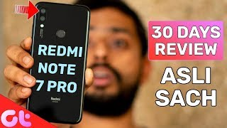 Redmi Note 7 Pro Full Review after 30 Days with Pros and Cons | GT Hindi