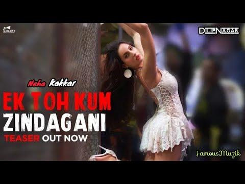 pyar-do-pyar-lo-new---neha-kakkar-/-ek-toh-kum-zindagani---marjaavaan-/-famous-muzik