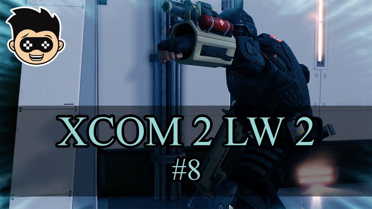 Xcom 2 long war 2 episode 8 clandestine youtube for Portent xcom not now