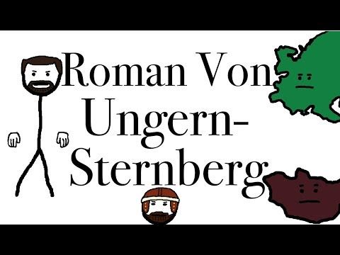 The Russian Who Thought He Was Genghis Khan, Roman Von Ungern-Sternberg