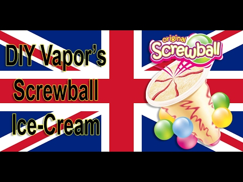 Screwball Ice-Cream DIY Ejuice | Bubblegum ice-cream recipe