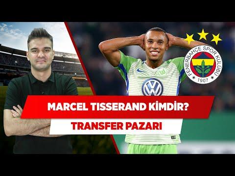 Fenerbahçe'nin transfer gündemindeki Marcel Tisserand... | Transfer Pazarı | Batuhan Hınçal