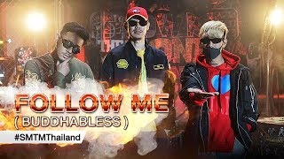 SMTM Thailand (BUDDHA BLESS) - FOLLOW ME 【Official MV】