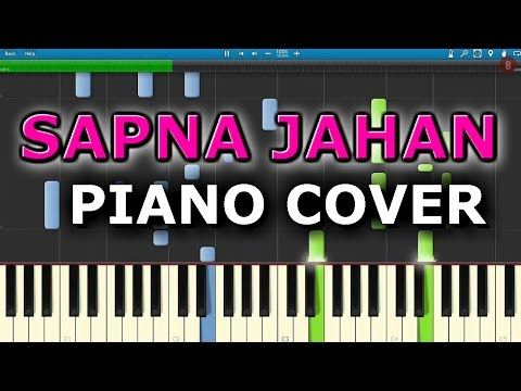 SAPNA JAHAN - BROTHERS|Piano Cover+Tutorial+Chords+Notes|Akshay Kumar|Jacqueline Fernandez|Ajay Atul