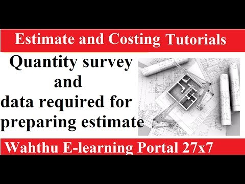 Quantity survey and data required for preparing estimate ||Estimating And Costing