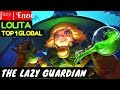 The Lazy Guardian Top 1 Global Lolita         Enz  Lolita Gameplay Build 1 Mobile Legends