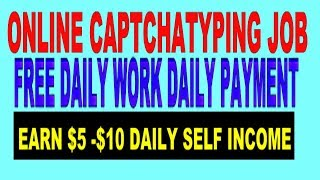 ONLINE CAPTCHA TYPING JOB FREE   DAILY WORK DAILY PAYMENT NO INVESTMENT