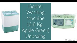 (UNBOXING) Godrej WS Edge 680 CT Semi-automatic Washing Machine (6.8 Kg, Apple Green)