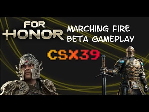 For Honor Marching Fire beta Gameplay and Funny moments |