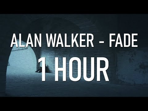 Alan Walker - Fade [1 Hour Version]