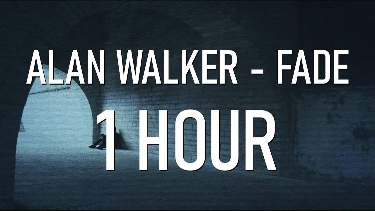 Alan Walker - Fade [1 Hour Version]