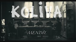 Koliva - Mendil (Official Video 2017)