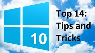 Windows 10: Top 14 Tips and Tricks (Secret)