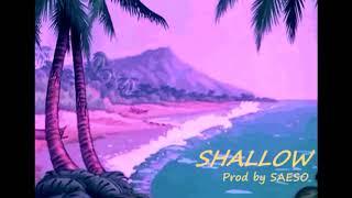 Burna Boy X Mr Eazi X Wizkid 2018 Type Beat 'Shallow' (Prod. by SAESO)