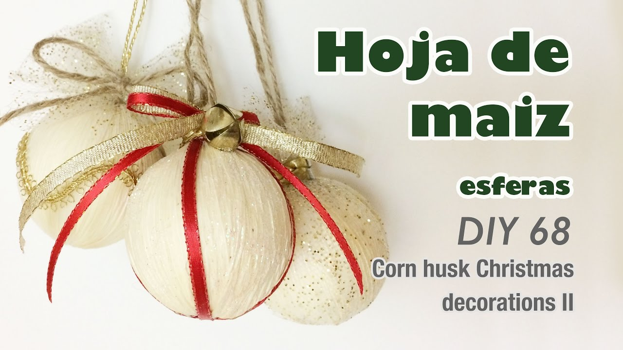 Como Hacer Manualidades Con Hoja De Maíz 68 How To Make Corn Husk Crafts Youtube