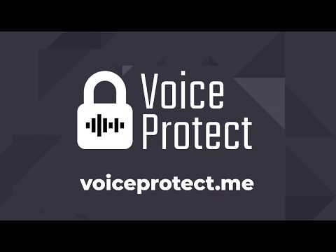 VoiceProtect Overview