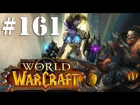 Let's Play World of Warcraft Part 161 - The Bloodmaul Slag Mines
