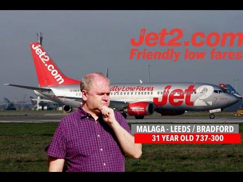 JET2 737 300 From Malaga To Leeds / Bradford! Avgeek Fun!