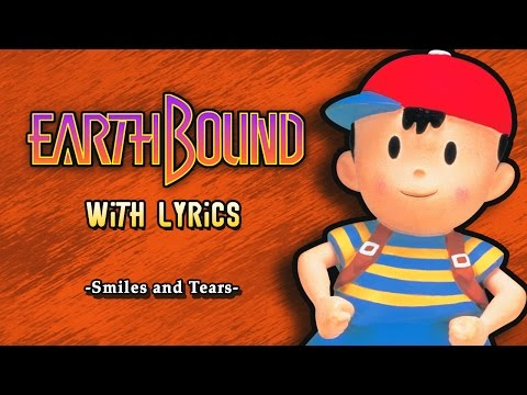 EarthBound - Smiles and Tears with Lyrics [エンディングのテーマ] | Fiddledo