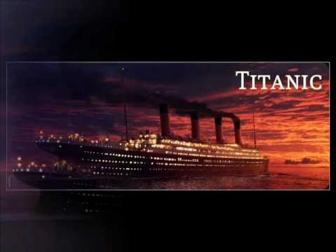 ♪ Titanic - Theme Song ♫