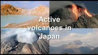 Active Volcanoes in Japan, Eruption High Risk [igeoVision]