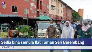 KPKT sedia bina semula flat Taman Seri Berembang