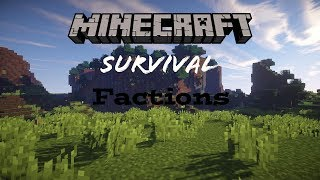 Minecraft | Survival Factions Episode 1| Come Join My Survival Factions Server!!!