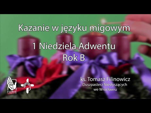 KAZANIE 1 niedziela Adwentu  Rok B