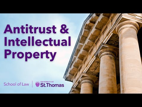 Antitrust and Intellectual Property