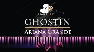 Ariana Grande - ghostin - Piano Karaoke / Sing Along Cover with Lyrics