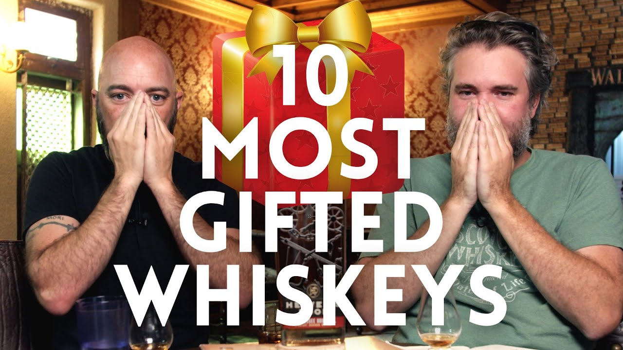 The 10 MOST GIFTED whiskeys + a NOICE whisky shipping option.