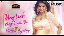 Unglich ring daal de video lyrics | Nidhhi Agerwal | Jyotica Tangri | S MUSIC