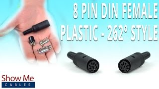 How To Install The 8 Pin DIN Female Connector (262 Degree Style) - Plastic