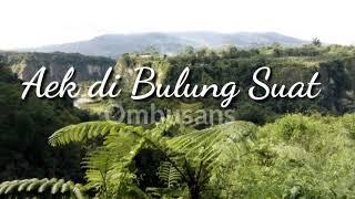Download Aek di Bulung Suat - Lirik | Hamijah | Lagu Tapsel Madina