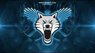 Skan &amp Rune - Emptiness ft. Elza