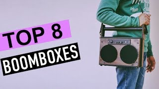 BEST 8: Boomboxes 2018